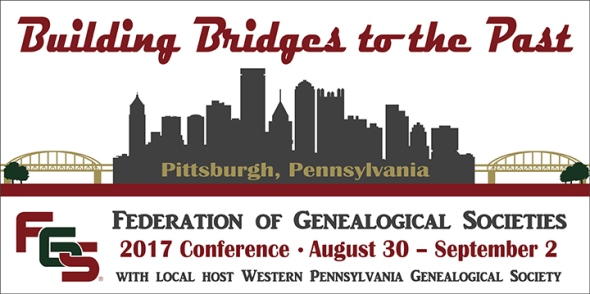FGS 2017 Early Bird Registration - registration for the Federation of Genealogical Societies' 2017 conference in Pittsburgh, August 30th - September 2nd, 2017 is now open! Click here to get the early bird price and save $40. Also, FGS is offering an amazing student rate of just $49 for the entire four day conference - via FGS Voice