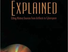 Evidence Explained: Citing History Sources from Artifacts to Cyberspace. Third Edition Revised