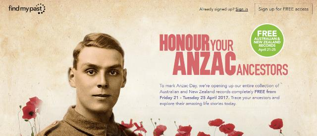 "NEW! FREE ACCESS to Australian & New Zealand records at Findmypast! To celebrate ANZAC Day - April 25th - Findmypast.au is offering access to over 96 million records for FREE! ""Findmypast is the best place to discover your homegrown family history. What's more, there are millions of free records from Britain and Ireland to enjoy too, so you'll be tracing ancestors across oceans in no time."""