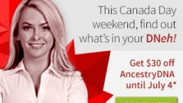 We just found out that Ancestry.ca will offer AncestryDNA to Canadian residents with a $30 CAD reduction - meaning the original price of $129 CAD will drop to $99 CAD. This sale starts on Thursday, June 29th and runs through Tuesday, July 24th, 2017. Use this link for the sale and stay tuned for details!