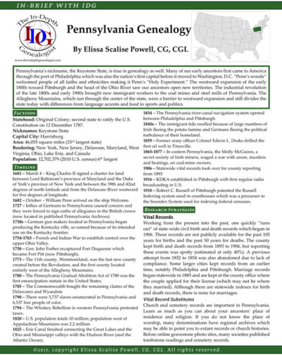 "An In-Brief Guide to Pennsylvania Genealogy by Elissa Scalise Powell, CG, CGL - at just $9.99, this laminated guide ""contains Factoids, Timeline, Research Strategies, Migration Routes and Motivations and many other recommended resources. This 4-page printed guide is laminated."" This is a great guide to use while attending the FGS 2017 Conference in Pittsburgh later this summer!"