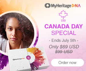 Save $30 on MyHeritage DNA! MyHeritage is holding a Canada Day Sale (for Canadian residents only) and reducing the $99 CAD price of their DNA test to only $69 CAD! Offer good through July 5th