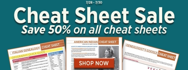 NEW! Save 50% on Cheat Sheets at Shop Family Tree! Topics include Italian Genealogy, Library of Congress Web Guide, and more! Many cheat sheets are now just $2.49 each!