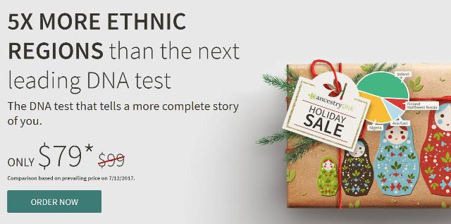 Ancestry DNA Holiday Sale starts today - just $79 plus FREE SHIPPING! Get even more savings at the Genealogy Bargains list for Monday, November 13th, 2017