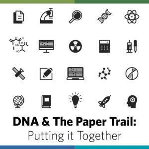 DNA & the Paper Trail: Putting it Together Web Seminar Download - Gain a deeper understanding of how you can solve problems in your family history by taking an integrated approach to DNA testing and genealogy research.