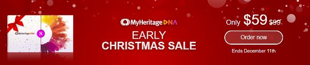 MyHeritage DNA just announced its Early Christmas Sale - you save up to 45%! MyHeritage DNA test is an autosomal test just like AncestryDNA and Family Tree DNA's Family Finder test. You'll have access to more ethnicities than any other major vendor PLUS receive your results much faster than other companies.