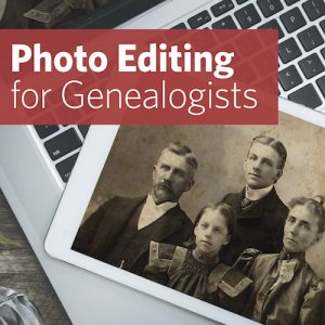 Save 10% on the upcoming Photo Editing for Genealogists Workshop led by expert Nancy Hendrickson - get the EXCLUSIVE promo code at Genealogy Bargains!