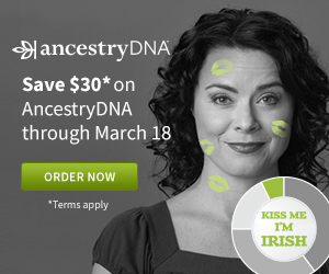 Save $30 CAD on AncestryDNA (for Canada residents only) during the St. Patrick's Day Sale now through March 18th, 2018 at DNA Bargains!