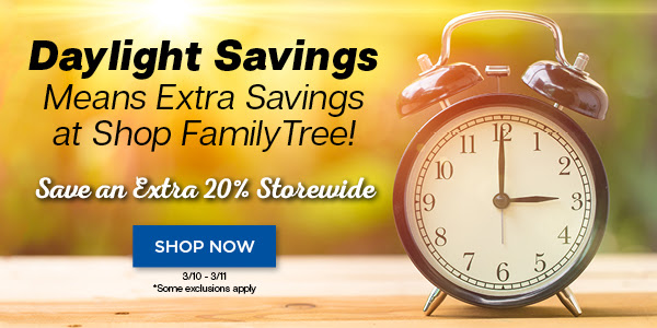 "Save an Extra 20% Storewide at Family Tree Magazine - ""Daylight Savings means extra savings at Family Tree! Whether you are looking for the hottest genealogy books, downloads, cheat sheets, OnDemand webinars by the experts, Family Tree Magazine issues, or something else, we have you covered! Best of all, for this weekend only, save an extra 20% storewide* with code LIGHT15. Don't wait, get extra savings for two days only!"""