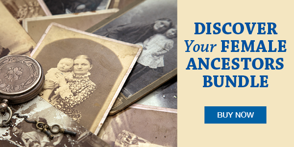 "Save an Extra $5 on Discover Your Female Ancestors Bundle at Family Tree Magazine! ""Female ancestors are hard to trace. It's a truth you've heard time and again, verified by your own research struggles. Here in the Discover Your Female Ancestors Bundle, we've assembled some of our strongest material to help you out, from detailed strategies in the independent study and video courses to quick reference material in the cheat sheet."""