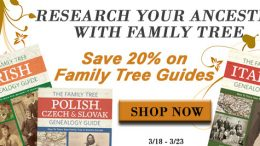 """Save 20% on Family Tree Guides at Family Tree Magazine! """"Not sure where to get started in your genealogy research? Check out Family Tree Guide Books! These exceptional guides include expert information and ready-to-use example formatting that is ideal for anyone looking to dig into their ancestry. Whether your ancestors are from Ireland, Italy, or Poland, we have a country specific guide book to help you research like a pro. Plus, each book has an eBook version also available so you can take your research on-the-go. Whatever you are looking for, Family Tree's guide books can help you get started discovering your roots."""""""
