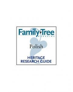 Family Tree Magazine Polish Genealogy Guide