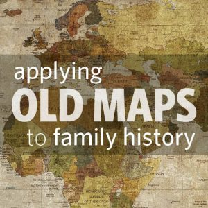 Applying Old Maps to Your Family History Maps are for more than navigation and when it comes to your genealogy research, old maps can lead you to some real family treasure. If you want to explore the various types of maps that exist, and how they can be used to enhance your knowledge of your ancestors, this live class will provide you with the tools and techniques you need.
