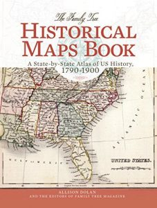 The Family Tree Historical Maps Book: The ultimate collection of vintage maps for genealogists with American ancestry. This extensive state-by-state collection of historical maps—designed especially for genealogy—will help family historians understand the territorial boundaries and place names of their ancestor's lifetime so they can locate their ancestors' genealogical records.