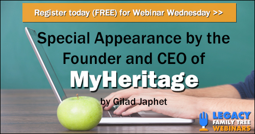 FREE WEBINAR Special Appearance by the Founder and CEO of MyHeritage
