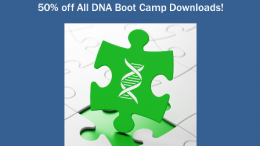 Save 50% on ALL DNA Boot Camp digital downloads during the Hack Genealogy National DNA Day Sale now through April 30th! Use promo code DNADAY18 at checkout to save!