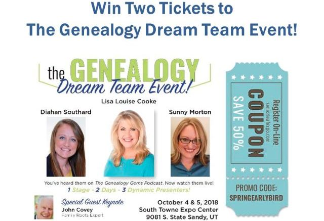 Enter The Genealogy Dream Team Event Giveaway and win two free tickets to attend this amazing genealogy and family history event in Sandy, UT October 4-5, 2018