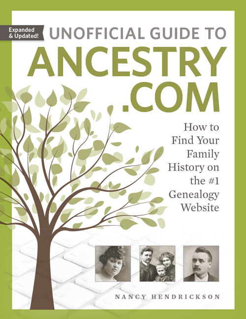 Unofficial Guide to Ancestry.com 2nd Edition