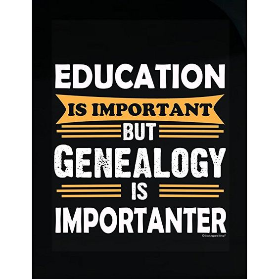 Genealogy Sticker Education is Important Genealogy Is Importanter