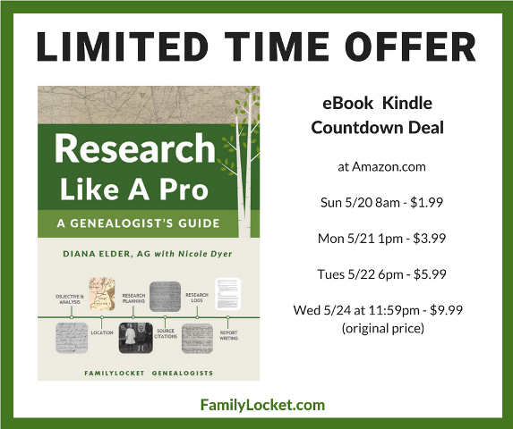 Save up to 80% on Research Like a Pro e-book! Authors Diana Elder and Nicole Dyer are celebrating the release of the paperback (print) version of their best-selling book Research Like a Pro: A Genealogist's Guide later this week with a HUGE countdown sale at Amazon!