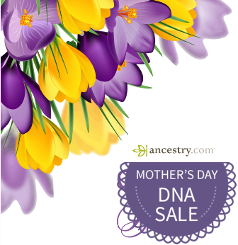 Don't miss this AMAZING 2-DAY SALE on AncestryDNA - just $69 USD - save 30% A perfect Mother's Day Gift! PLUS save 30% on Ancestry.com Gift Subscriptions starting at $69 USD!