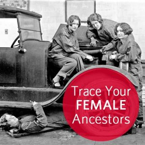 "Trace Your Female Ancestors Online Genealogy Course: Ever heard the phrase, ""Well-behaved women don't make history?"" In this independent study online course, you'll discover all of the available tools and resources you can use to find your female ancestors, well-behaved or not."