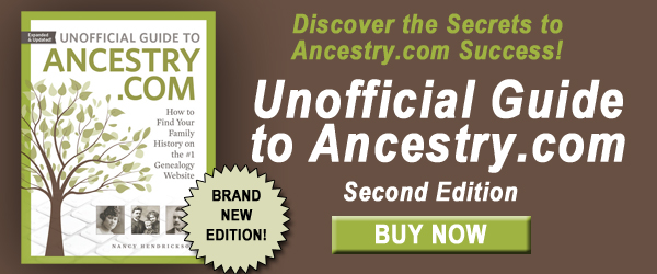 Now through Saturday, May 12th, you can get your copy of Unofficial Guide to Ancestry.com Second Edition in print (click HERE) as well as in e-book format (click HERE) and save 40%!