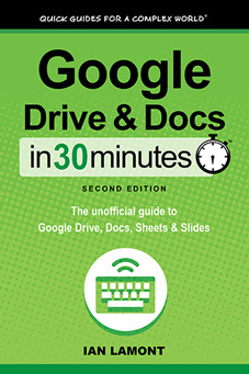 Google Drive Docs In 30 Minutes This Book Covers The Most Important Time