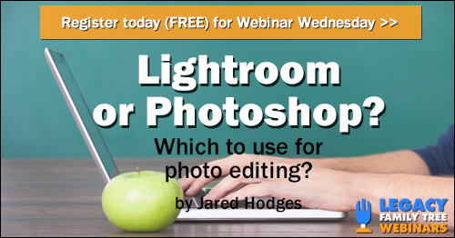 FREE WEBINAR Lightroom or Photoshop? What should I use for my photo editing?