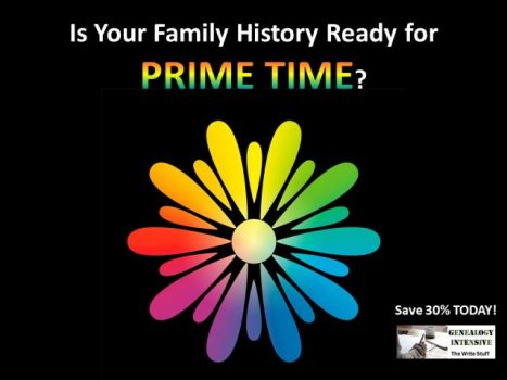Is your family history ready for Prime Time? Save 30% on The Write Stuff Genealogy Intensive by Lisa Alzo and get that family history book FINISHED!