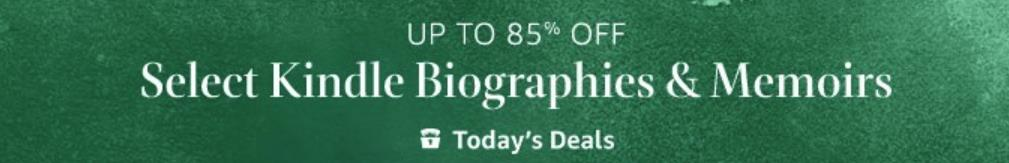 Save up to 85% on Select Kindle Biographies & Memoirs via Amazon - right now there is an amazing selection of biographies and memoirs in Amazon Kindle format that would interest any genealogist and they are on sale for up to 85% off!