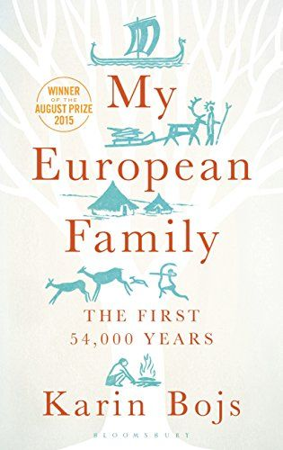 "My European Family: The First 54,000 Years - ""Karin Bojs grew up in a small, broken family. At her mother's funeral she felt this more keenly than ever. As a science journalist she was eager to learn more about herself, her family and the interconnectedness of society. After all, we're all related. And in a sense, we are all family."""