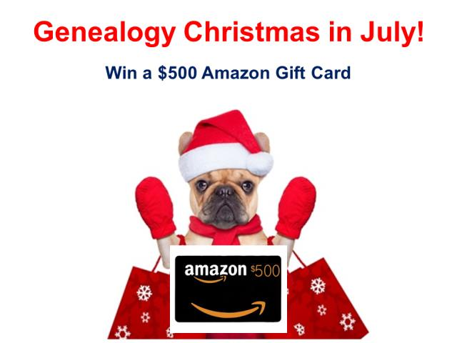 Day 4 of the 12 Days of Genealogy Christmas in July - enter to win a $500 Amazon gift card! Get the details at Genealogy Bargains!