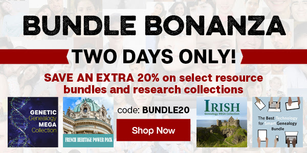 "Save 20% on Select Genealogy Bundles during Bundle Bonanza at Family Tree Magazine! ""Bundle Bonanza starts today! Whether you are looking to dig into your European ancestry, you want to get started using DNA in your research, you want to get your research organized, or something else, we have a collection perfect for your research needs! These collections normally already have HUGE discounts so they are rarely discounted, but, for two days only, we are offering an EXTRA 20% off select resource bundles and research collections. That's an extra 20% off on top of already incredible savings. Simply use code BUNDLE20 at checkout to apply your additional discount. But don't wait, this sale ends tomorrow!"""