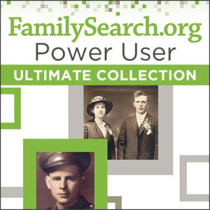 FamilySearch.org Power User Ultimate Bundle:  Sharpen your research skills and find more of your family history with this great collection of resources for making the most of your access to the world's largest, free genealogy website-FamilySearch.org.