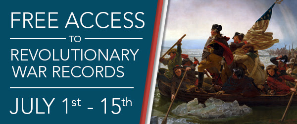 "FREE ACCESS to Revolutionary War Records at Fold3! ""To commemorate Independence Day, Fold3 is providing free access* to our Revolutionary War Collection July 1–15. We continue to offer everyday free access to our Constitutional Convention Records, Continental Congress Papers, George Washington Correspondence, and other archives from the founding of our nation! See the original manuscripts written with quill and ink by our founding fathers. Our Revolutionary War collection contains 22 collections with almost 5 million records!"""