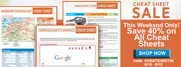 "Save 40% on Genealogy Cheat Sheets* this weekend at Family Tree Magazine! ""Our at-a-glance cheat sheets are designed to quickly deliver the information you need for your research in plain, easy-to-understand English. These portable and easily-searchable guides are the perfect way for you to take your research you need on-the-go. Whether you are looking for information on tracing your German ancestry, how to use RootsMagic, genetic testing, and much more, we have a cheat sheet for you!"" Here are just a few of over 87 cheat sheets available at 40% off the regular price when you use promo code CHEATSHEET40 at checkou"